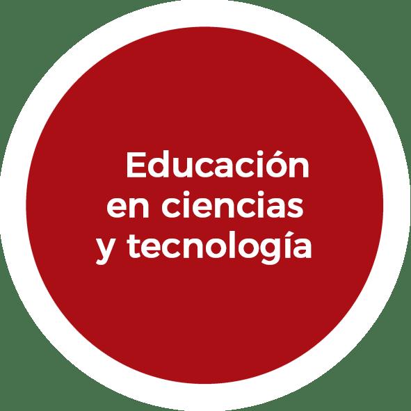 Educación en ciencias y tecnología