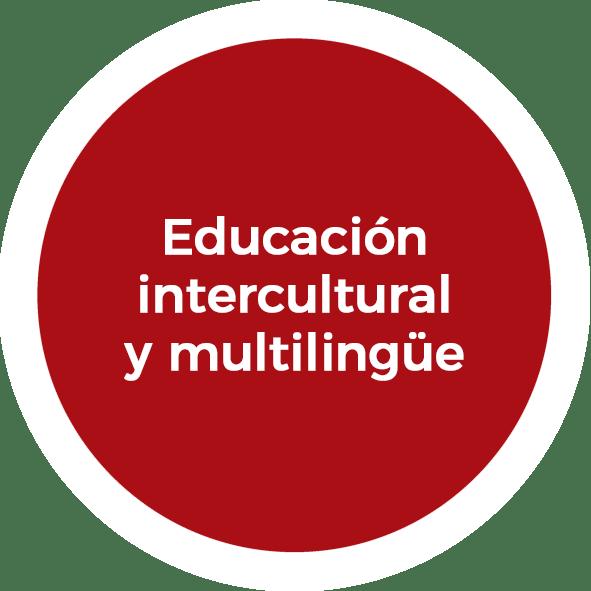 Educación intercultural y multilingüe