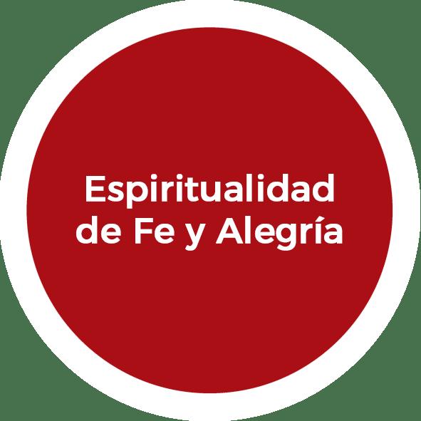 Espiritualidad de Fe y Alegría