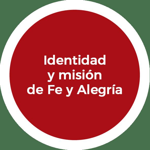 Identidad y misión de Fe y Alegría